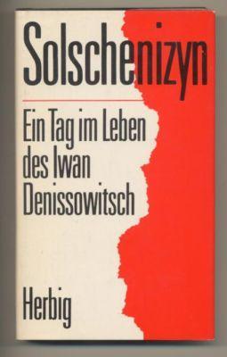 Ein Tag im Leben des Iwan Denissowitsch.: Solschenizyn, Alexander: