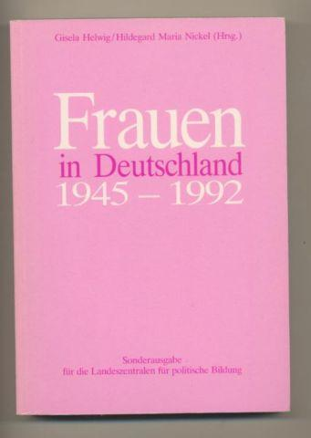 Frauen in Deutschland 1945-1992.: Helwig, Gisela Hildegard