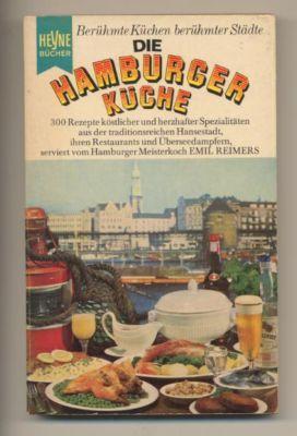 Die Hamburger Küche. 300 Rezepte und ...