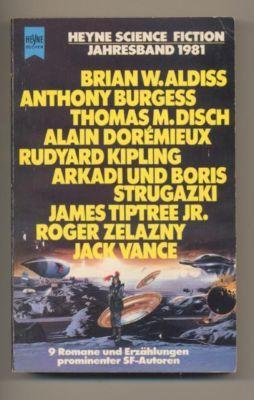 Heyne Science Fiction Jahresband 1981. 9 Romane und Erzählungen. - Jeschke, Wolfgang (Zusammenstellung und Herausgeber)