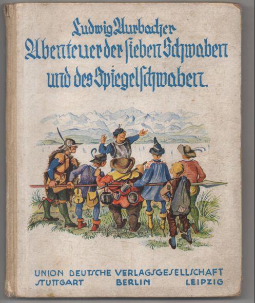 Die Abenteuer der sieben Schwaben und des: Aurbacher, Ludwig: