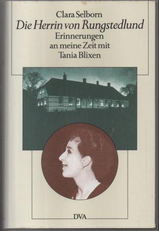 Die Herrin von Rungstedlund. Erinnerungen an meine Zeit mit Tania Blixen. - Selborn, Clara