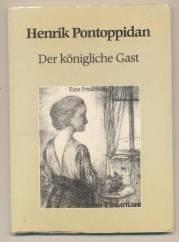 Der königliche Gast. Eine Erzählung.: Pontoppidan, Henrik: