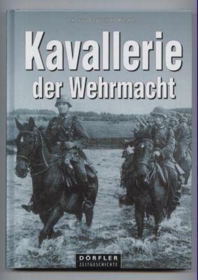 Kavallerie der Wehrmacht. Text/Bildband.: Richter, Klaus Christian: