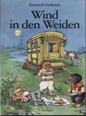 Wind in den Weiden.: Grahame, Kenneth: