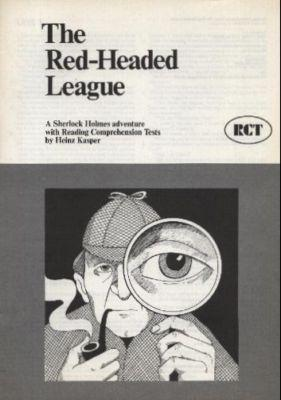 The Red-Headed League. A Sherlock Holmes adventure: Kasper, Heinz (erarbeitet