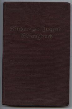 Kinder- und Jugend-Gesangbuch der Evangelisch-lutherischen Landeskirche in: ohne Angaben