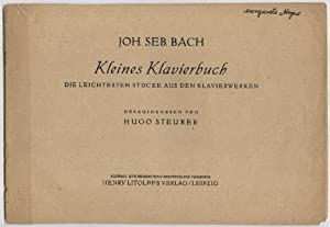 Joh. Seb. Bach. Kleines Klavierbuch. Die leichtesten: Steurer, Hugo (Herausgeber)