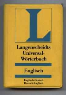 Langenscheidts Universal-Wörterbuch Englisch. Englisch-Deutsch und Deutsch-Englisch. Vollständige: Freese, Holger und