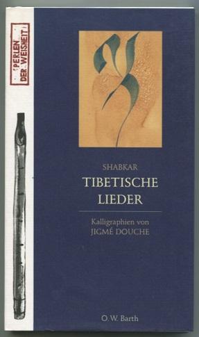 Tibetische Lieder.: Shabkar