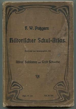 F. W. Putzgers Historischer Schul-Atlas zur alten,: Baldamus, Alfred und