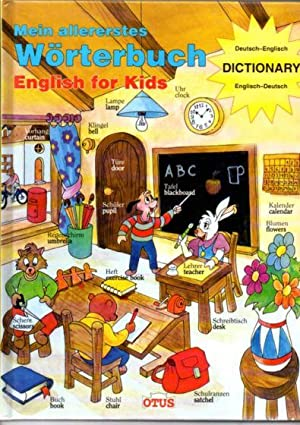 Mein allererstes Wörterbuch. English for Kids. Deutsch-Englisch DICTIONARY Englisch-Deutsch