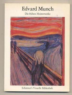 Edvard Munch. Die frühen Meisterwerke. Ausstellungskatalog.: Schneede, Uwe M.