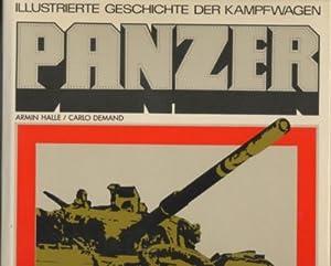 PANZER. Illustrierte Geschichte der Kampfwagen.: Halle, Armin: