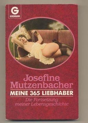 Meine 365 Liebhaber. Die Fortsetzung meiner Lebensgeschichte.: Mutzenbacher, Josefine: