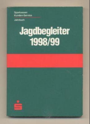 Jagdbegleiter 1998/99. Kalendertaschenbuch für Jäger und Naturfreunde.: Mangold, Dr. Jörg