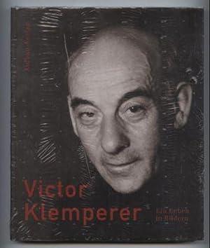 Victor Klemperer. Ein Leben in Bildern. Text/Bildband.: Borchert, Christian, Almut