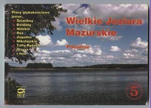 Wielkie Jeziora Mazurskie: Po?udnie. Band 5 von: Waluga, Jerzy, Henryk
