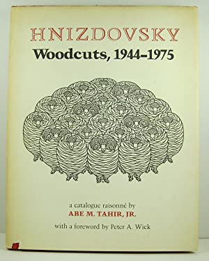 Hnizdovsky Woodcuts: A Catalogue Raissone: Abe M. Tahir