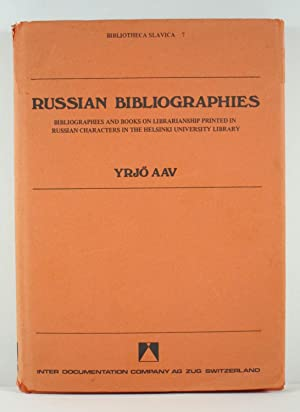 Russian bibliographies: Bibliographies and books on librarianship printed in Russian characters in ...