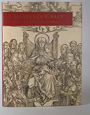 A Heavenly Craft: The Woodcut in Early Printed Books