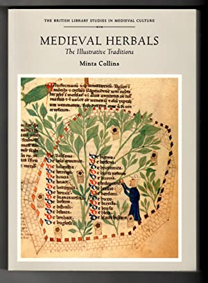 Medieval Herbals (British Library Studies in Medieval Culture)