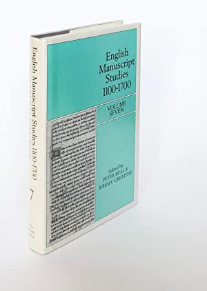 English Manuscript Studies 1100-1700. Volume 7. Edited by Peter Beal and Jeremy Griffiths