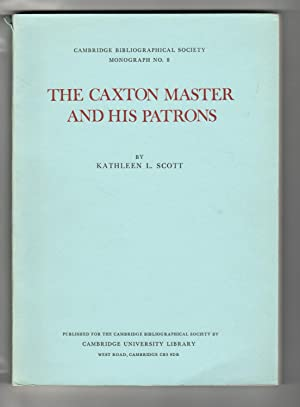 Caxton Master and His Patrons
