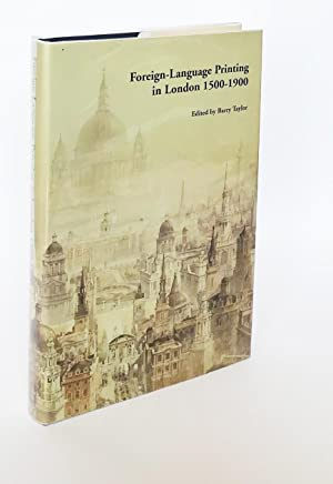 Foreign Language Printing in London, 1500-1900