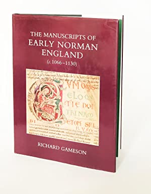 The Manuscripts of Early Norman England (c. 1066-1130) (British Academy Postdoctoral Fellowship M...