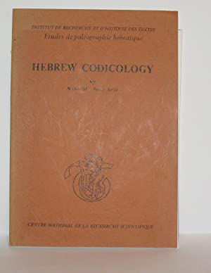 Hebrew Codicology. Tentative Typology of Technical Practices. Employed in Hebrew Dated Medieval M...