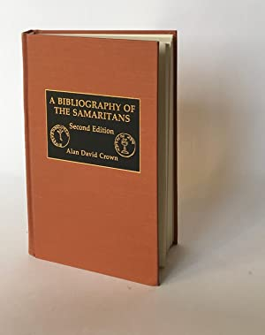 A Bibliography of the Samaritans: Revised, Expanded and Annotated