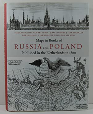 Maps in Books on Russia and Poland Published in the Netherlands to 1800 (Research Programme Explo...