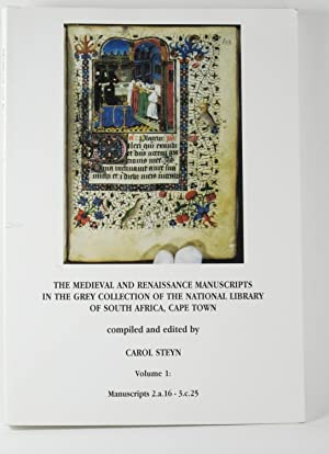 The Medieval and Renaissance Manuscripts in the Grey Collection of the National Library of South ...