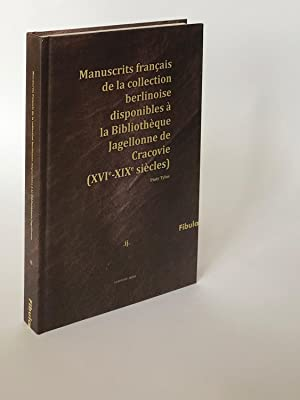 Manuscrits francais de la collection berlinoise disponibles a la Bibliotheque Jagellonne de Craco...