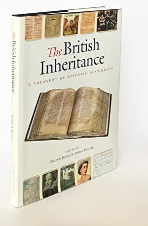 The British Inheritance: A Treasury of Historic Documents. Edited by Elizabeth Hallam and Andrew ...