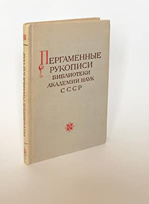 Manuscrripts on vellum from the Library of the USSR Academy of Sciences [Russian]