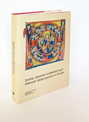 The Catalog of Medieval Manuscripts in the Toru? University Library [Polish] Katalog rekopisow sr...
