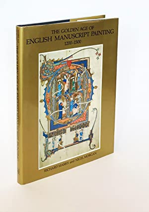 The Golden Age of English Manuscript Painting 1200-1500