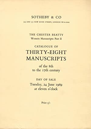 The Chester Beatty Western manuscripts: Part II. Catalogue of thirty-eight illuminated manuscript...