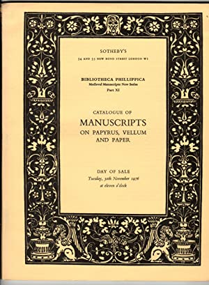 Bibliotheca Phillipica. New Series: Medieval Manuscripts. Part XI. Catalogue of Manuscripts on Pa...