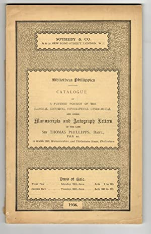 Bibliotheca Phillipica: Catalogue of a further portion of the classical, historical, topographica...