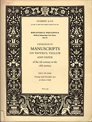 Bibliotheca Phillipica. New Series: Medieval Manuscripts. Part VI. Catalogue of Manuscripts on Pa...