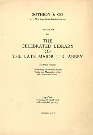 Catalogue of the Celebrated Library of The Late Major J. R. Abbey. The Ninth Portion: The Hornby ...