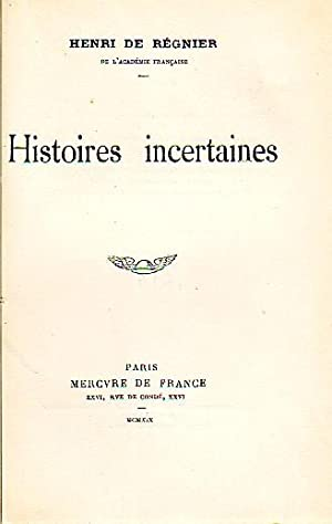 Histoire incertaines.