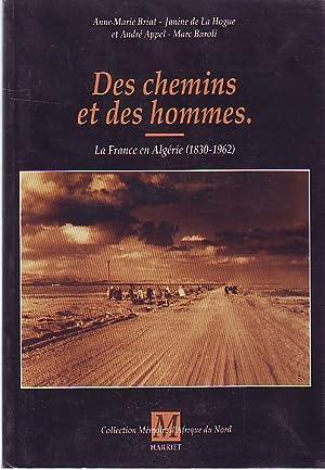 Des chemins et des hommes - la: BRIAT A.M. /