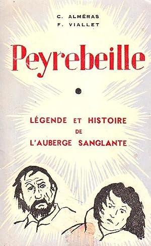 Peyrebeille - Légende et histoire de l'auberge: ALMERAS C. &