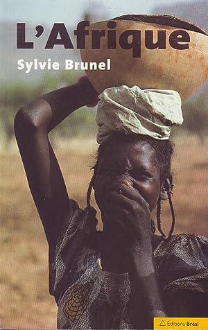 L'Afrique: BRUNEL Sylvie