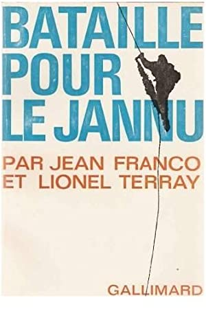 Bataille pour le Jannu: FRANCO Jean &