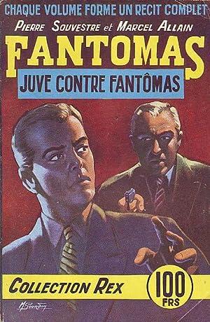 Fantomas N° - Juve contre Fantomas -: SOUVESTRE Pierre &